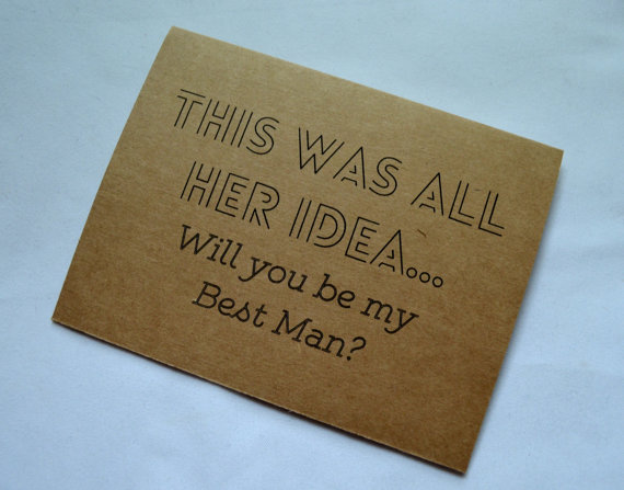 Wedding - This was all her idea Will you be my Best Man Card Funny wedding party card groomsman Invitation card fun groomsman cards bridemaid card men