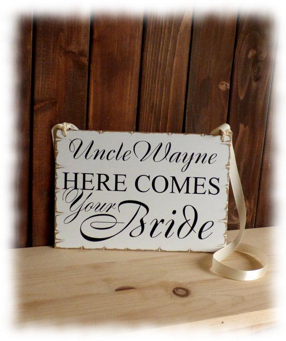 زفاف - Uncle here comes your Bride sign, Personalized Flower girl sign, rustic chic primitive  style wedding sign