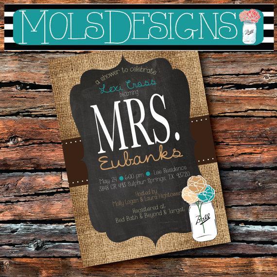 Свадьба - any Color Mrs Bridal MASON JAR Vintage BURLAP Chalkboard Brown Turquoise Cream Rustic Floral Wedding Brunch Tea Party Baby Shower Invitation