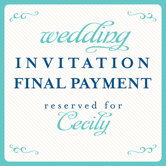 زفاف - wedding invitations final payment reserved for: Cecily