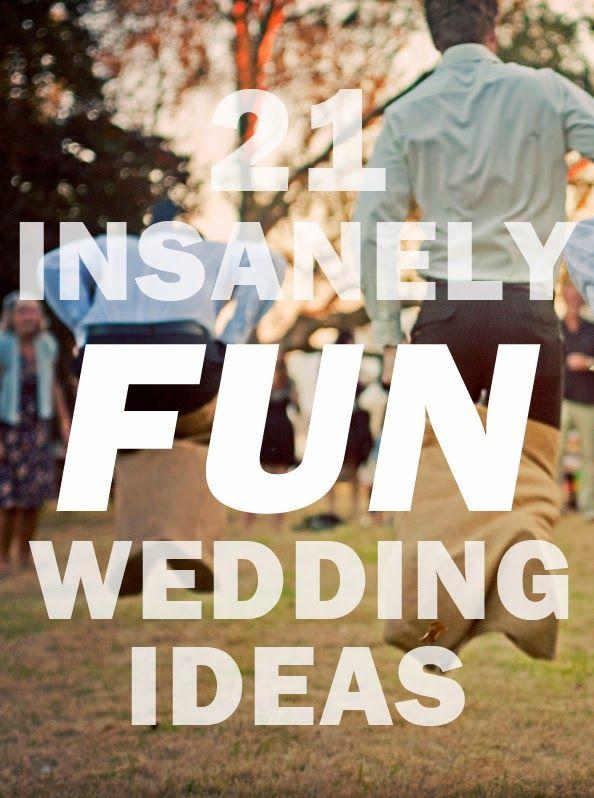 Свадьба - 21 Insanely Fun Wedding Ideas