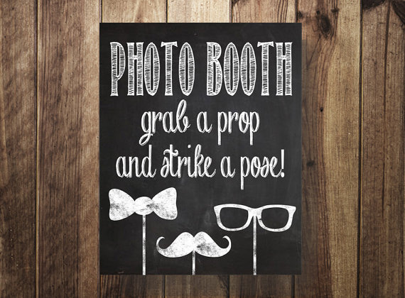 Photo Booth Prop Sign Grab A Prop Strike A Pose Diy