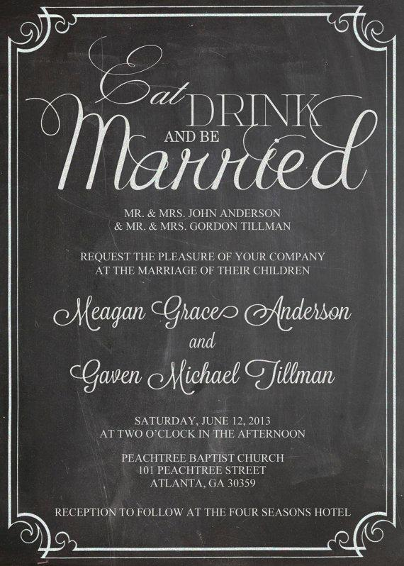 Eat Drink And Be Married Shabby Chic Vintage Chalkboard Wedding Invitation  Birthday Party Bridal Or Baby Shower Sign Digital