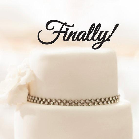 زفاف - Wedding Cake Topper - Finally! - Acrylic Cake Topper