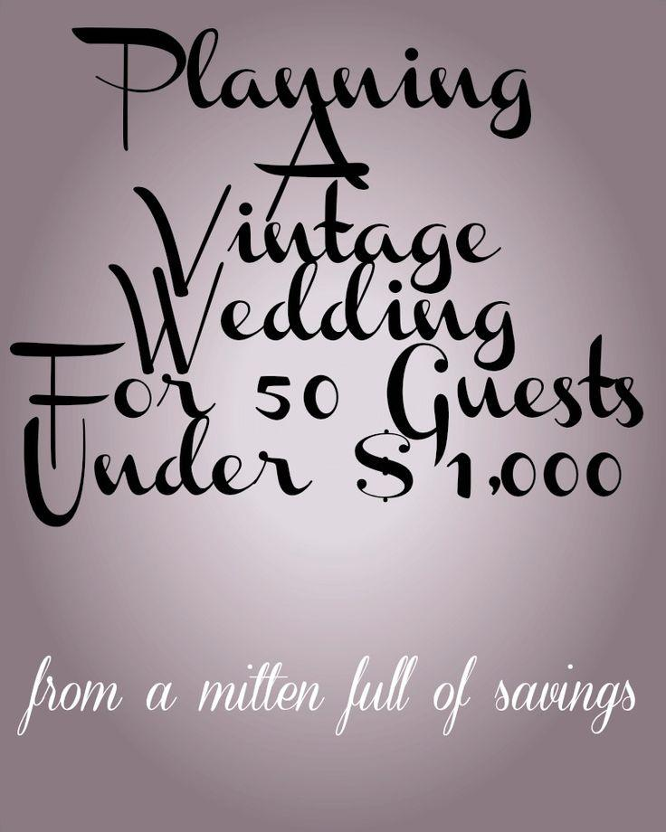 زفاف - Planning A Vintage Wedding For 50 Guests Under $1,000