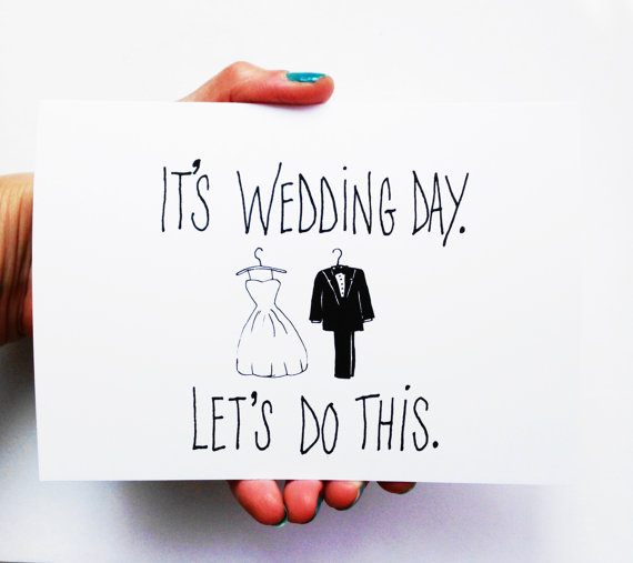 Свадьба - Funny Wedding Card - It's Wedding Day Let's Do This - Wedding Gift Debbie Draws Funny card for bride groom bridesmaids groomsmen