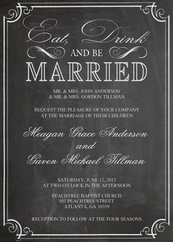 Mariage - Eat Drink And Be Married Shabby Chic Vintage Chalkboard Wedding Invitation Birthday Party Bridal or Baby Shower Sign Digital