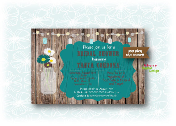 Свадьба - Printable Mason Jar Rustic Bridal Shower Invitation. Pictured in teal & brown but you can pick custom colors! Mason Jar Wedding Shower