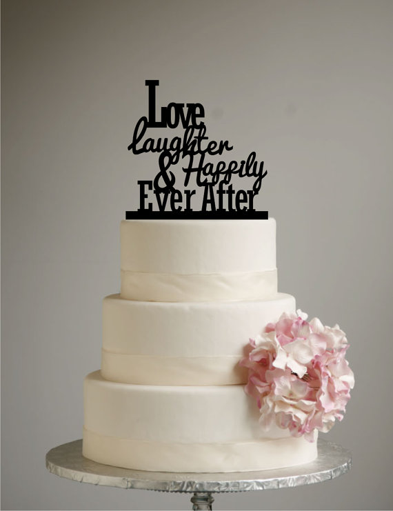 Happily Ever After Wedding Cake Topper Love Laughter Happily
