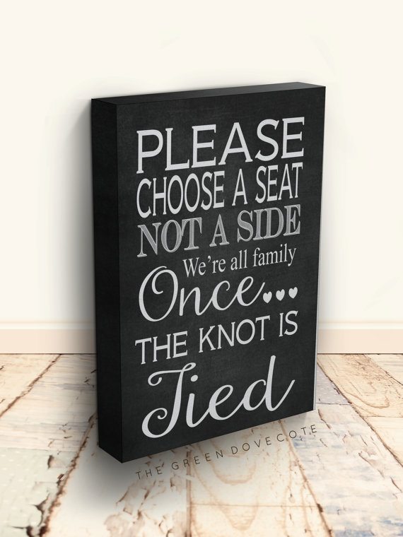 Hochzeit - Choose A Seat Not A Side Sign , Wedding Signage , Reception Sign, Seating Plan Canvas , Knot Is Tied