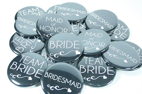 Wedding - 10 Team Bride Bachelorette Buttons, Bridesmaid Buttons in Any Colors
