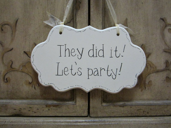 "زفاف - Wedding Sign, Hand Painted Wooden Funny Cottage Chic Sign / Sign for Ring Bearer / Sign for Flower Girl, ""They did it. Let's party."""