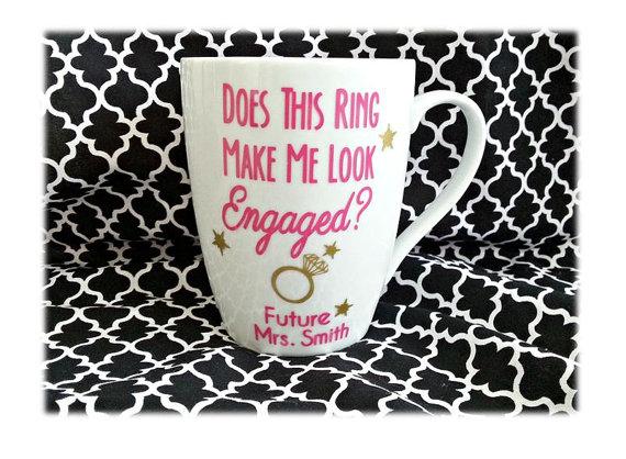 Wedding - Does This Ring Make Me Look Engaged Mug, Engagement Gift, Engagement Mug, Future Wifey Mug, Personalized Bride To Be Gift, Custom Bride Mug