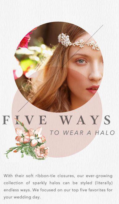 Свадьба - 5 Ways To Wear A Halo
