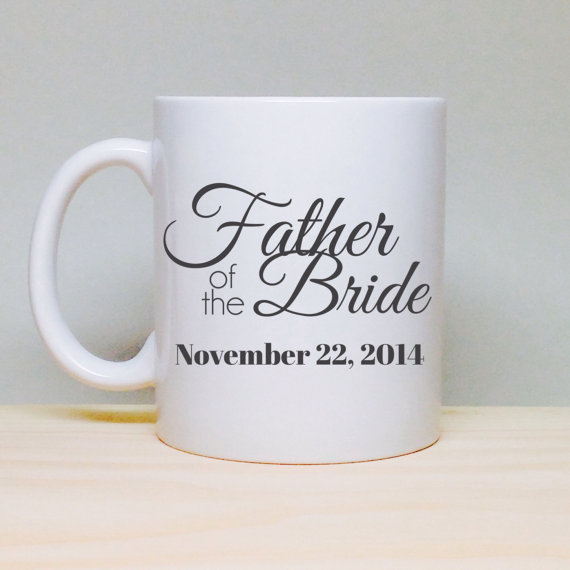 unique wedding gift idea bridal shower gift wedding gift father of the bride gift for father coffee mug bridal shower gift
