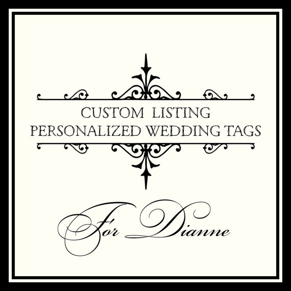 Mariage - CUSTOM LISTING for Dianne.  Customized Wedding Tags