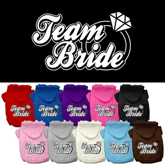 "Wedding - Dog Hoodie, ""Team Bride"""