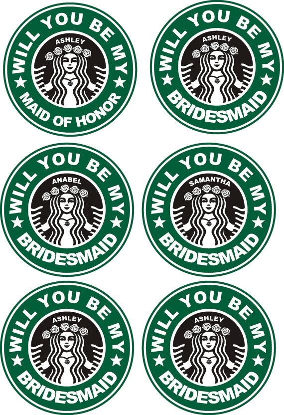 Wedding - 6 Waterproof Personalized Be My Bridesmaid Stickers, Starbucks Sticker, be my Maid of Honor for party cups or tumbler