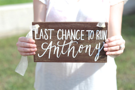 Last Chance To Run Rustic Wooden Wedding Sign Ring Bearer Flower Wd 22