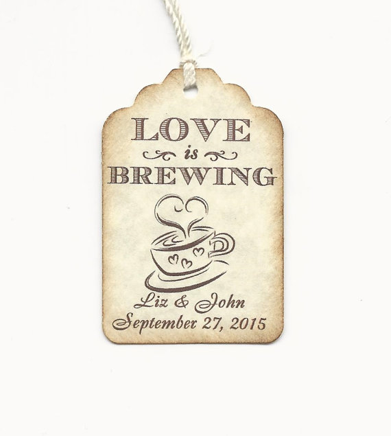 Wedding - Custom listing for Liz - 100 LOVE is Brewing tags-Party Favors Tags-Elegant Wedding THANK YOU Tags, Weddings, Bridal Showers - Personalized