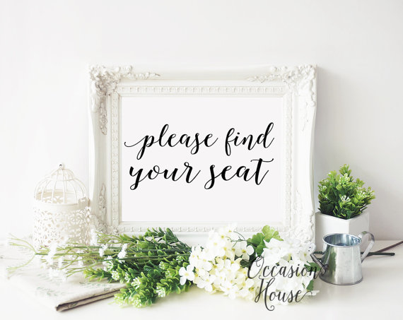 Mariage - Please Find your seat wedding sign, Printable wedding signs, wedding calligraphy, 5x7, wedding seat, reception sign, INSTANT DOWNLOAD, PS01