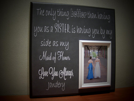 Sisters Wedding Picture Frame Maid Of Honor Bridesmaid Best Friend The Only Thing Better Than Word Art Subway