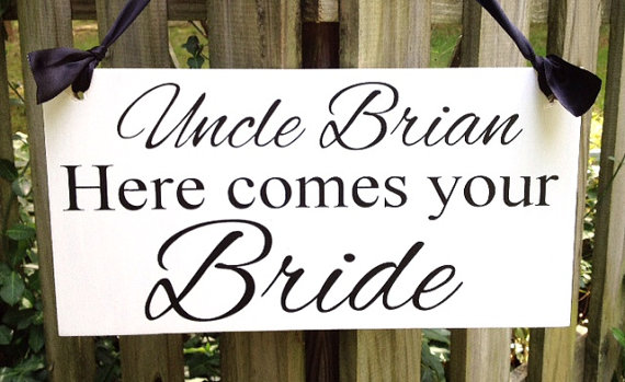Weddings Sign Uncle Here Comes Your Bride Wedding Flower Ring Bearer Photo Props Single Or Double Sided Wooden