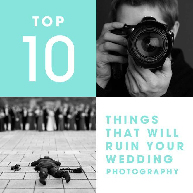 Wedding - 10 Things That Will Ruin Your Wedding Photography