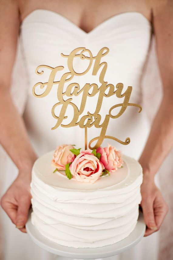 Wedding - Oh Happy Day Cake Topper - Wedding - Soirée Collection