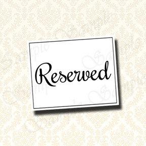 picture relating to Printable Reserved Signs for Wedding named Wedding day Reserved Signal, Reserved Seat Indicator, Reserved Desk