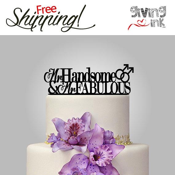 "Mariage - Gay Wedding Cake Topper ""Mr Handsome and Mr Fabulous"" Gay Cake Topper - Same Sex Wedding Grooms Cake Topper"