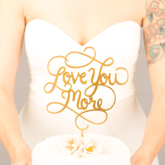 Свадьба - Wedding cake topper - Love You More cake topper