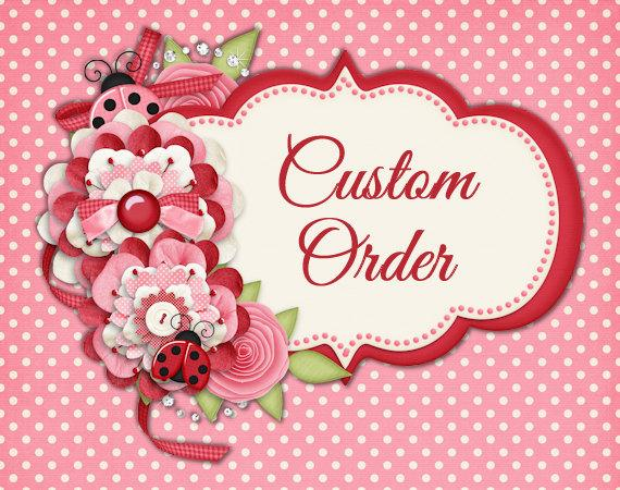 Düğün - Custom Order for Michelle