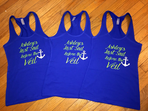 Wedding - Last Sail Before the Veil - Bridal Party Tank or Shirt