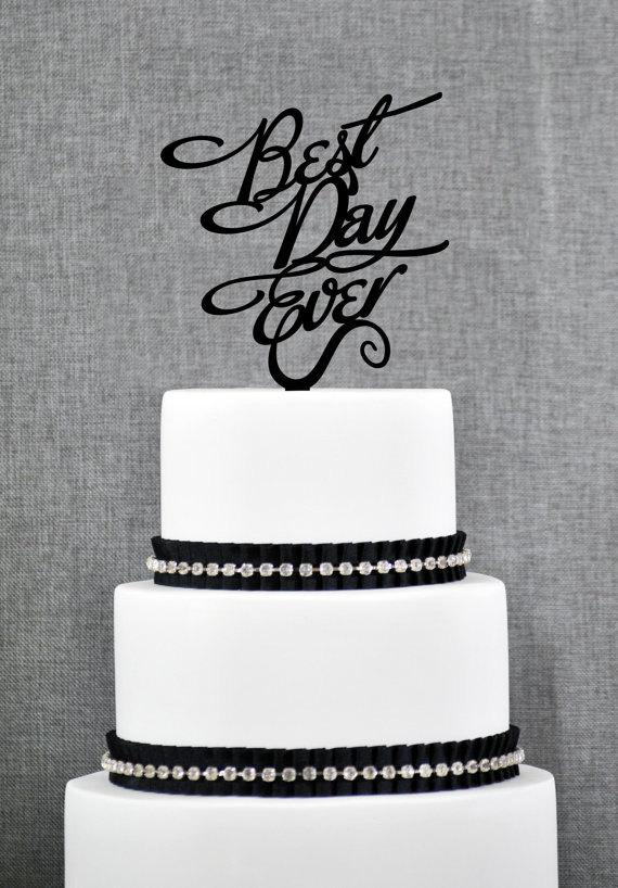 Mariage - Best Day Ever Wedding Cake Topper in your Choice of Color, Modern Wedding Cake Topper, Unique Wedding Cake Topper- (S048)