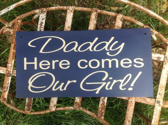 Hochzeit - Daddy, Here comes Our Girl -  Here comes the bride - One sided -  Wedding Sign, Flower Girl Sign, Ring Bearer, Aisle sign