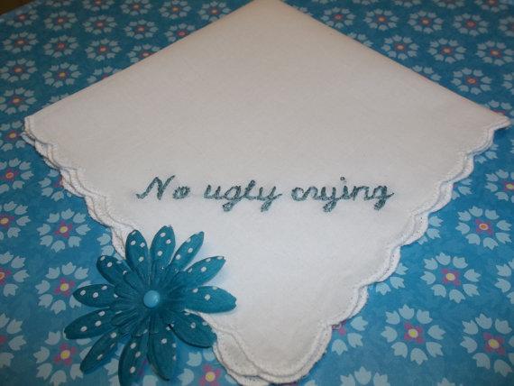 Mariage - WEEKEND SALE/No ugly crying bridesmaid hanky, hand embroidered, wedding handkerchief,wedding colors welcome, wedding humor,