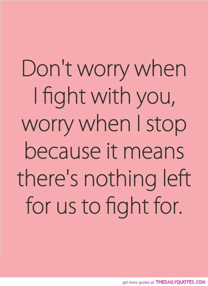 Wedding - Don't Worry When I Fight With You, Worry When I Stop Because…