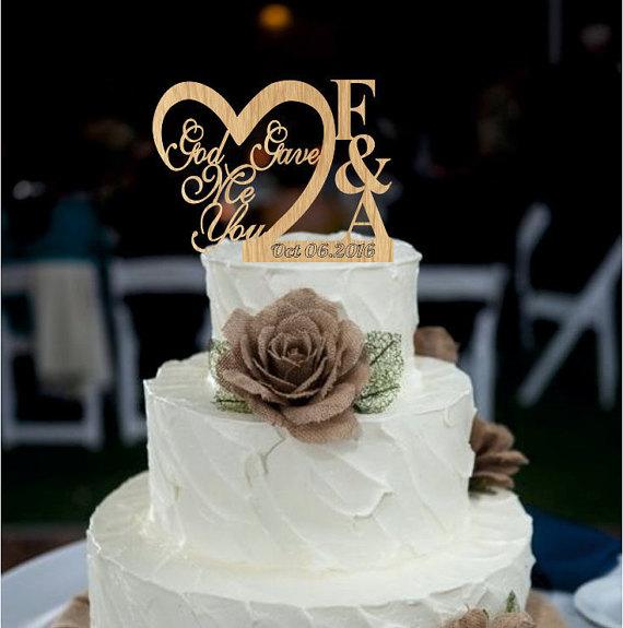 Wedding Cake Topper God Gave Me You Caketopper Wedding