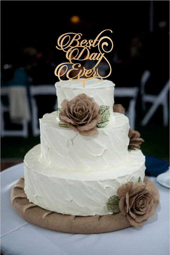 Best day ever wedding cake topper monogram wedding cake for Best day for a wedding