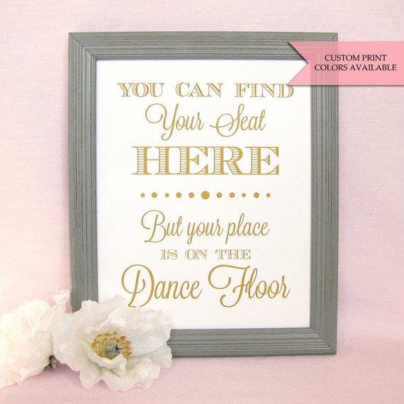 زفاف - You can find your seat here sign - Your place is on the dance floor - Wedding seating sign