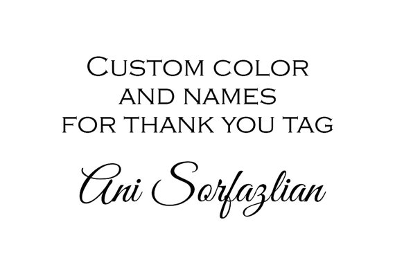 Mariage - Custom color and names for Ani Sorfazlian-Khalili