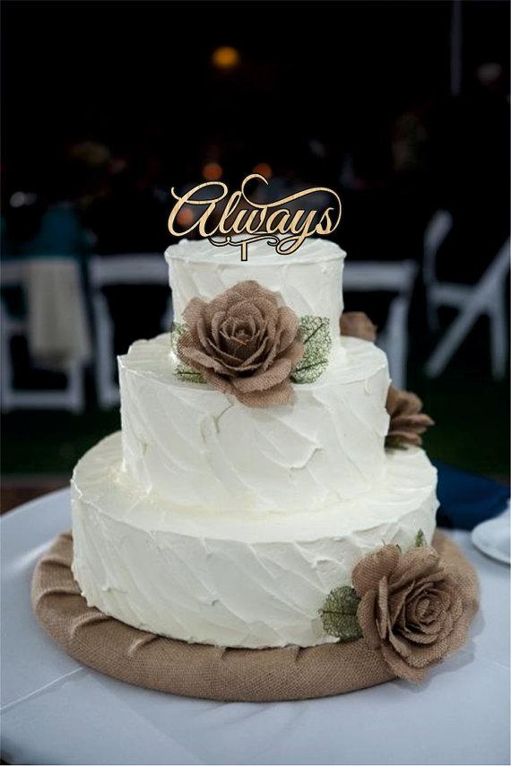Best Love Cake Images : Always Wedding Cake Toppers - Rustic Wedding Cake Toppers ...