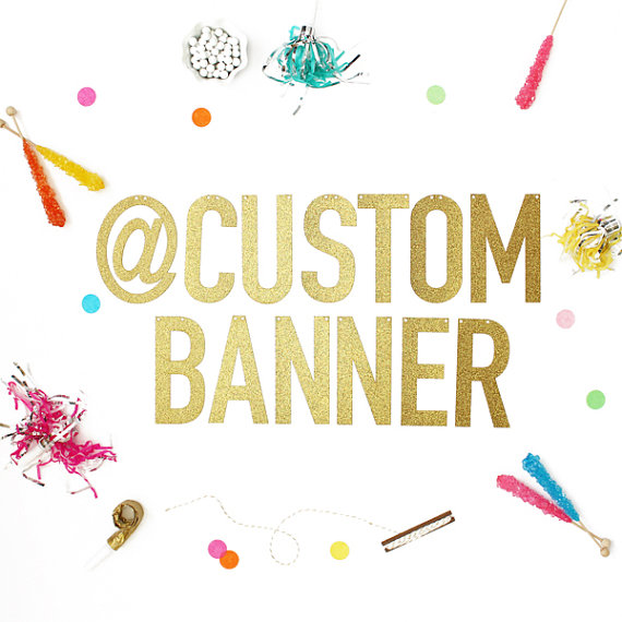 Свадьба - Custom Banner in Gold Glitter or Silver Glitter - letters measure 5.5 inches high
