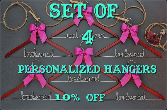 Wedding - 10% DISCOUNT- Set of 4 personalized hangers - perfect for bridal party