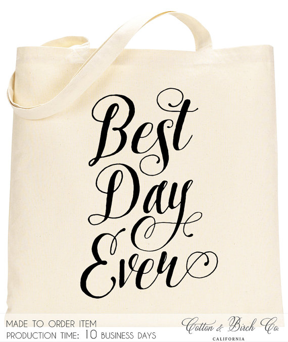 Wedding Tote Bag Best Day Ever Welcome Guest Bridesmaid Gift Bridal Party