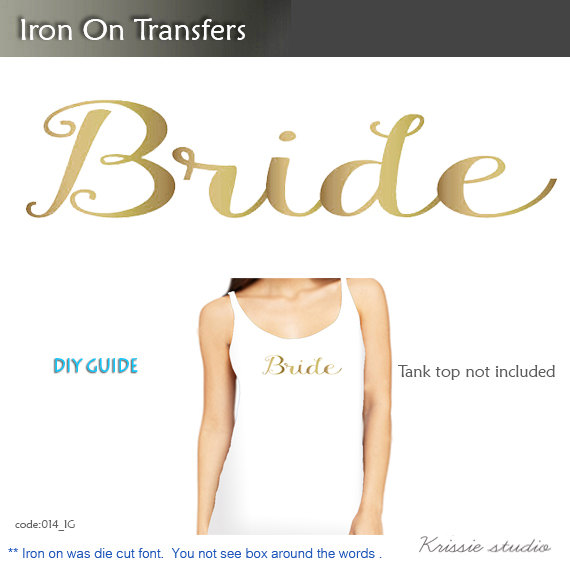 Bride Iron On Bachelorette Party Vinyl Heat Transfer Diy For T Shirt Tank Top Bridal Decal