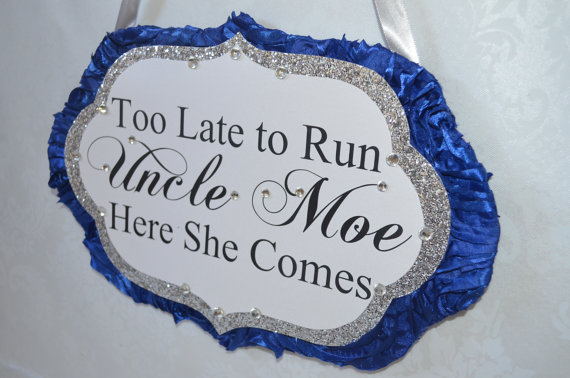 Mariage - Too Late to Run Sign_ Royal Blue and Silver-Custom sign made to order_ glitter sign, ring bearer sign, bridal party sign, ceremony sign