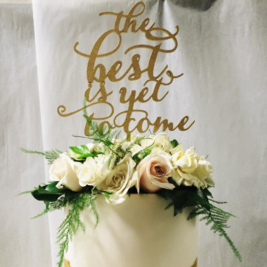 زفاف - The Best Is Yet To Come! Cake Topper for Engagement Parties, Bridal Showers, and Weddings