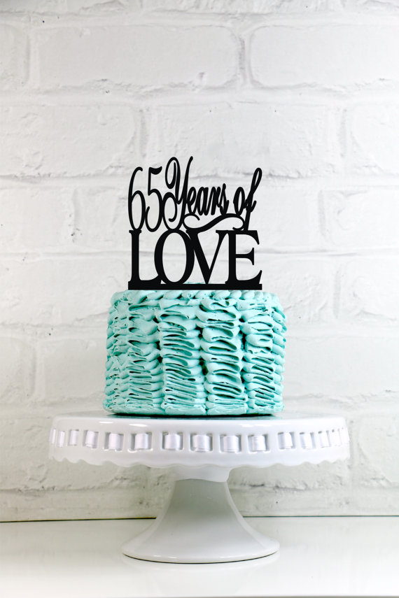 Свадьба - 65 Years of Love 65th Anniversary or Birthday Cake Topper or Sign